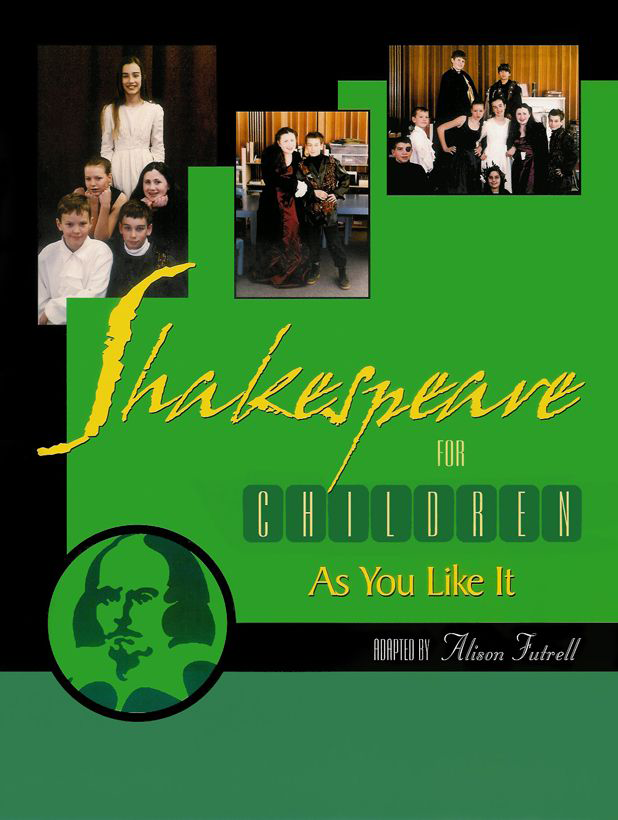 Front Cover — Shakespeare for Children: As You Like It By Alison Futtrell