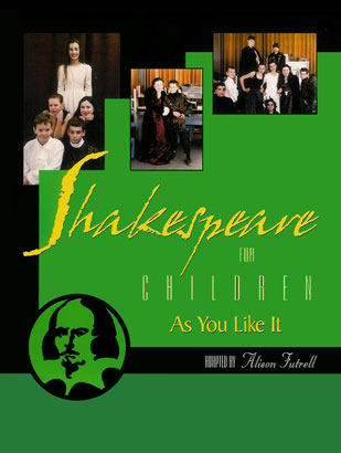 Inside — Shakespeare for Children: As You Like It By Alison Futrell