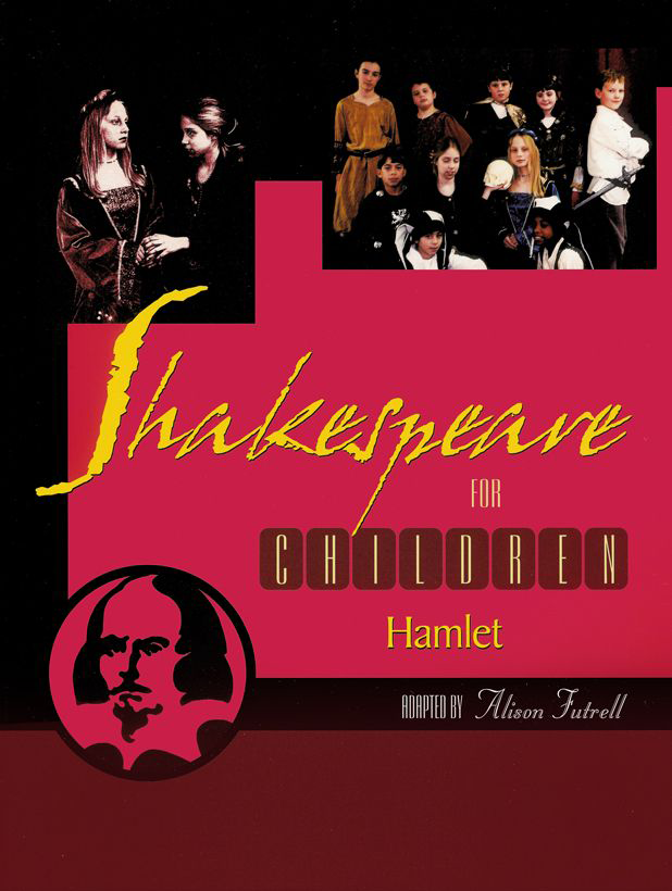 Front Cover — Shakespeare for Children: Hamlet By Alison Futtrell