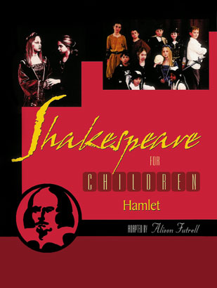 Inside — Shakespeare for Children: Hamlet By Alison Futrell