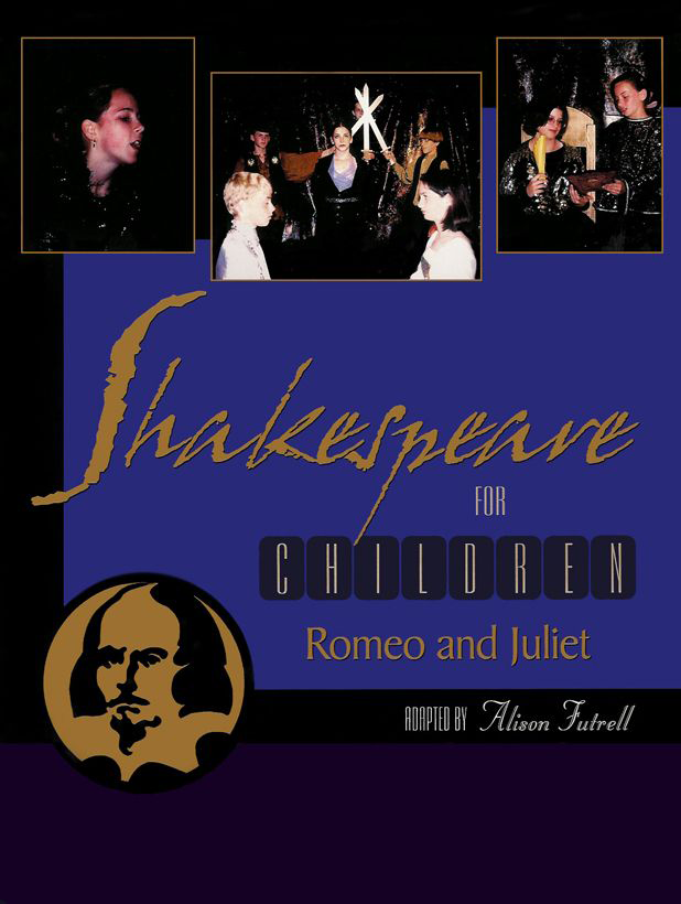 Front Cover — Shakespeare for Children: Romeo and Juliet By Alison Futtrell