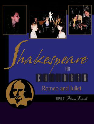 Inside — Shakespeare for Children: Romeo and Juliet By Alison Futrell