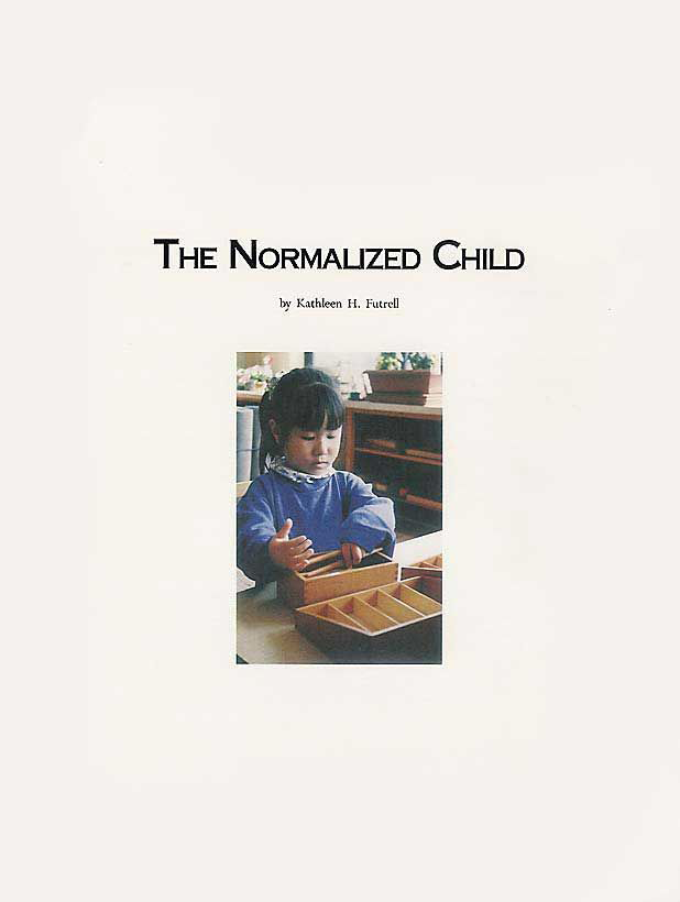 Title Page — The Normalized Child By Kathleen H. Futrell